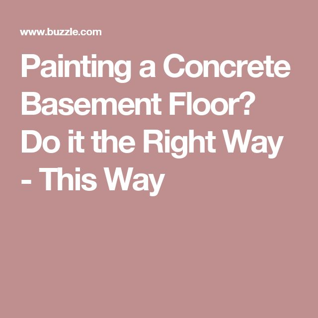 Painting a Concrete Basement Floor? Do it the Right Way - This Way