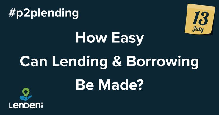 How easy can lending and borrowing be made? #p2plending @lendenclub visit today http://www.lendenclub.com