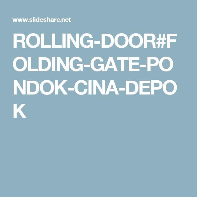 ROLLING-DOOR#FOLDING-GATE-PONDOK-CINA-DEPOK