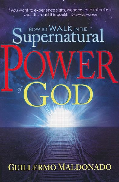 How To Walk in Supernatural Power of God $12.99