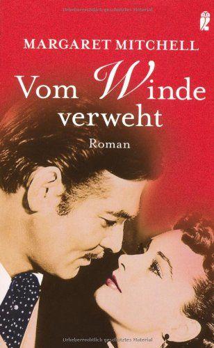 Vom Winde verweht: Roman von Margaret Mitchell