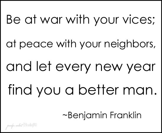 Ben Franklin New Years Quote: 17 Best Images About Benjamin Franklin Qoutes On Pinterest