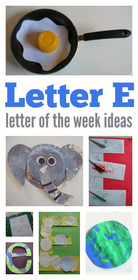 Letter of the week - letter e !