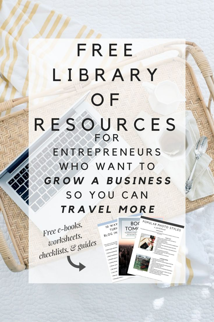 Access our FREE Resource Library for entrepreneurs who want to grow a business so you can travel more. Download e-books, worksheets, checklists, guides, and more!
