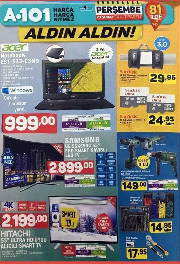 """A101 marketlerde aktüel ürün kampanyaları sürüyor. A101'de bu hafta 23 Şubat 2017 Perşembe günü satışa sunulacak kampanya ürünlerini aşağıdaki a101 kataloğunda bulabilirsiniz. A101 mağazalarında teknoloji ürünlerinden mutfak ürünlerine kadar onlarca üründe geçerli indirimli fiyatları kaçırmayın!     A101 aktüel ürünler listesi  Acer Notebook 999 TL Samsung UE 55K6500 FHD Smart Kavisli Led Televizyon 2899 TL Hitachi 55"""" 4K Ultra HD Led TV 2199 TL Sandisk 16GB OTG USB Bellek 29,95 TL Attla..."""