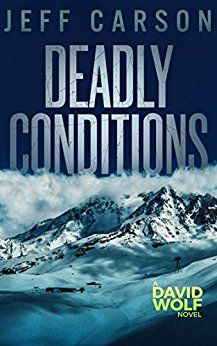Deadly Conditions (4 David Wolf) by Jeff Carson