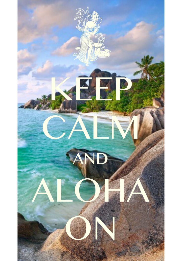 keep calm and aloha on / Created with Keep Calm and Carry On for iOS #keepcalm #aloha #huladancer