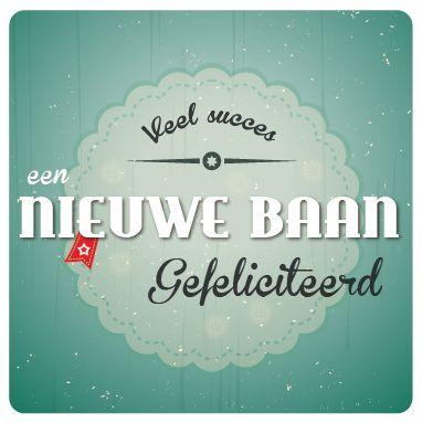 Nieuwe baan kaart uit de wenskaartendoos van Miss Olive. Zie http://www.missolive.nl/category/wenskaartendoos