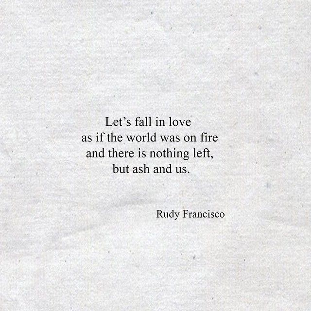 Quotes About Love For Him: 'Let's Fall In Love As If The World Was