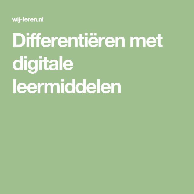 Differentiëren met digitale leermiddelen