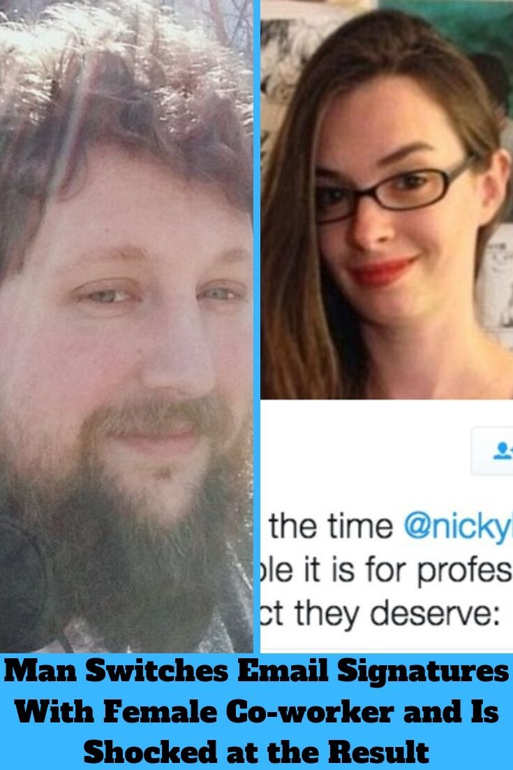 Man Switches Email Signatures With Female Co-worker and Is Shocked at the Result