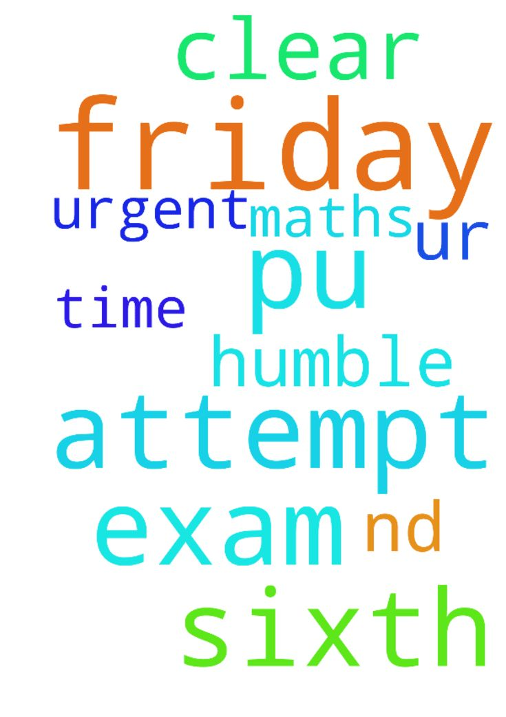 A urgent prayer request please pray for me -  Please pray for me I have 2nd Pu maths exam on Friday this is my sixth attempt and please pray for me this time I have to clear it I need ur prayers please do pray for me a humble request  Posted at: https://prayerrequest.com/t/Kmx #pray #prayer #request #prayerrequest