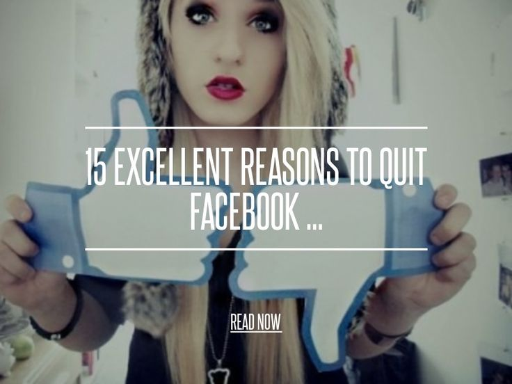 15 Excellent Reasons to Quit Facebook ... - Lifestyle [ more at http://lifestyle.allwomenstalk.com ] Do you know anyone who has stopped using Facebook and it's got you thinking of reasons to quit Facebook? Some people couldn't imagine their lives without Facebook, but I think everyone has pondered the thought at one time or another, and I found 8 excellent reasons to quit Facebook that might actually convince you to delete your account too…... #Lifestyle #People #Waster #Is #Friends #High