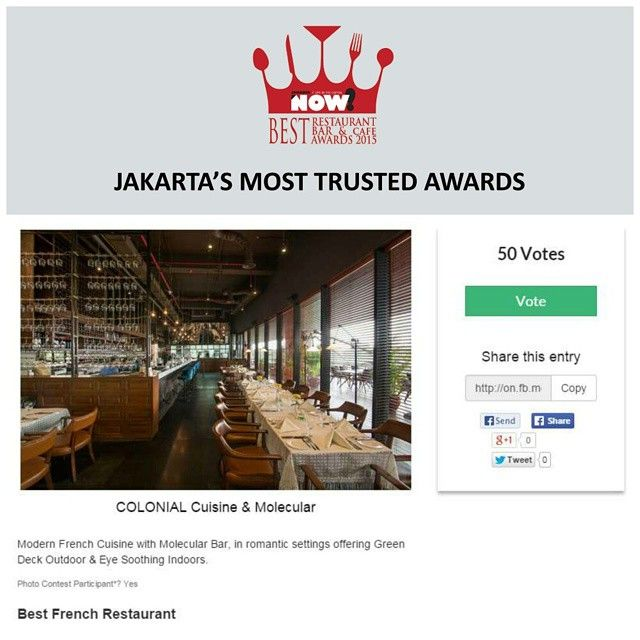Give your vote for COLONIAL Cuisine & Molecular for The Best French Restaurant on #BRBCA2015! #Jakarta #NOWJakarta #LifeinTheCapital #BRBCA #Best #French #Restaurant #Award #Event #Category #ColonialJakarta #Colonial #ColonialJKT #Brunch #Lunch #Diner #Dine #Dining #Hangout #JKTEvent