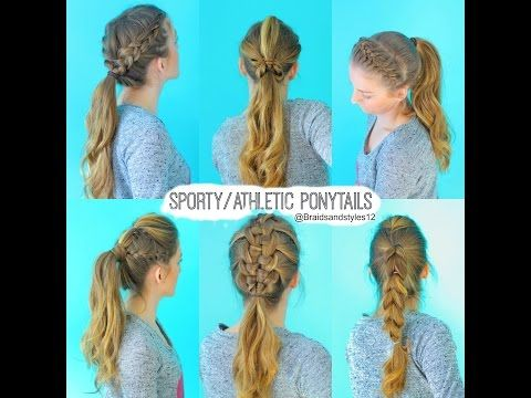 ▶ 6 Quick and Easy Sporty/Athletic/Workout Hairstyles - YouTube