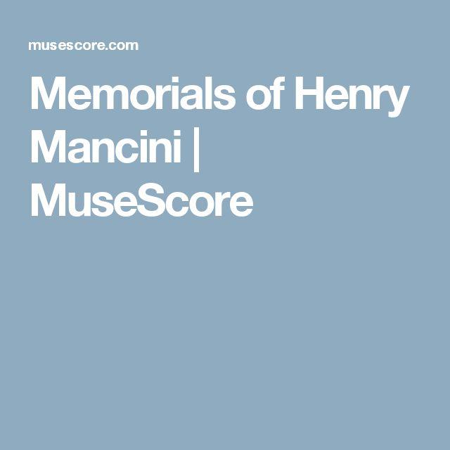 Memorials of Henry Mancini | MuseScore