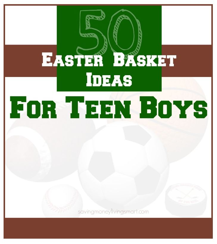 201 best easter basket stuffers images on pinterest easter 50 easter basket ideas for teen boys saving money living smart negle Images