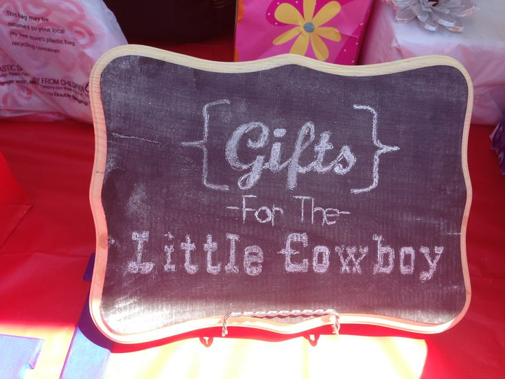 Gifts For The Little Cowboy Chalkboard. DIY. Western Themed Baby Shower.