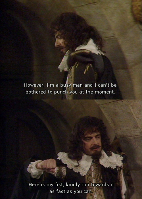 Blackadder will never not be funny.