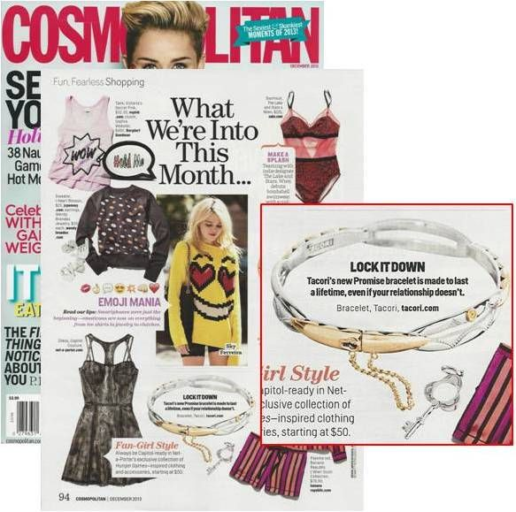 """TACORI's Promise Bracelet featured in the """"What We're Into This Month…"""" of Cosmopolitan's December 2013 issue"""