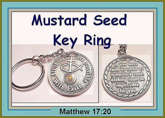 If you have faith the size of a mustard seed nothing is impossible for you Matthew 17:20  Religious Jewelry Mustard Seed Charm Key Ring  For Men Boys Girls Ladies  The Gift of Faith in Jesus Christ