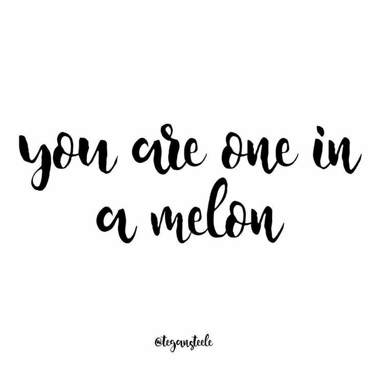 You are all one in a Melon  thank you all for your love support and wisdom xxxx…