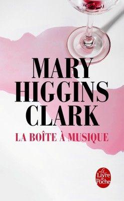Découvrez La boîte à musique de Mary Higgins Clark sur Booknode, la communauté du livre