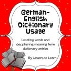 $  This German Dictionary Unit is designed to help students both find words in a translation dictionary, and make sense of the dictionary entries.  Th...