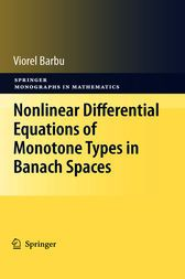 Add this to your board  Nonlinear Differential Equations of Monotone Types in Banach Spaces - http://www.buypdfbooks.com/shop/uncategorized/nonlinear-differential-equations-of-monotone-types-in-banach-spaces/