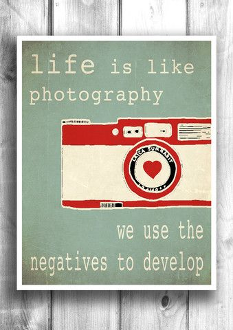 Life is like photography - Fine art typographic letterpress poster – Happy Letter Shop