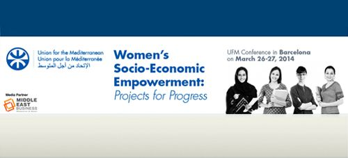 """Middle East Business News and Magazine is Media Partner to: Union for the Mediterranean """"Women's Socio-Economic Empowerment: Project for Progress"""" conference. http://middleeast-business.com/"""