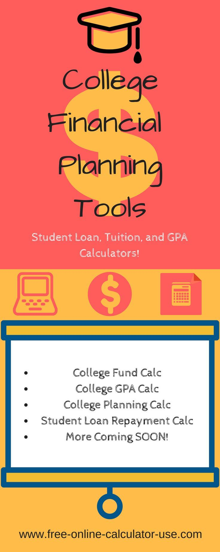 The College Financial Planning Tools And Calculators In This Section Are  Dedicated To Helping You Plan