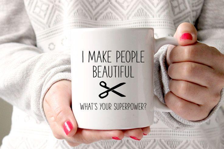 I Make People Beautiful Mug, Gift for Hairdresser