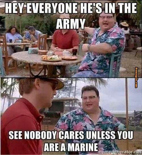 Marine memes memes about the army