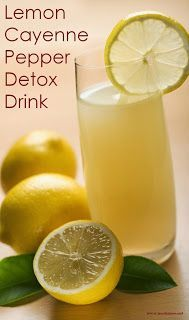 Lemon Cayenne Detox Drink. All natural!
