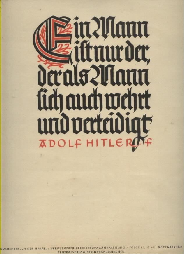 Wochenspruch der NSDAP Reichspropagandaleitung ,November 1940