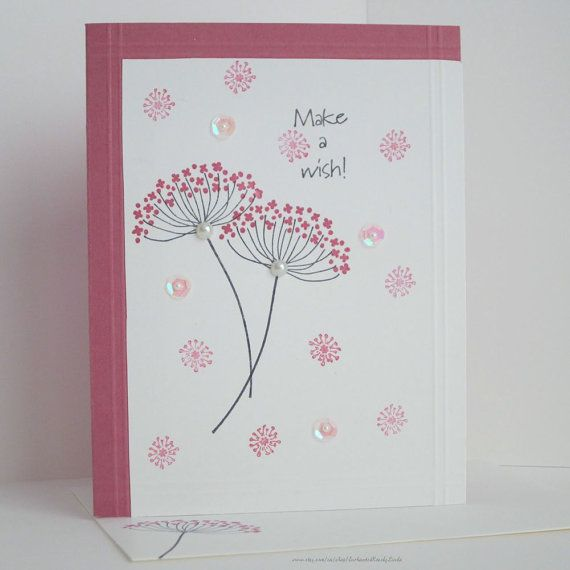 Make a Wish! An all occasion card for that special someone, in a color palette of shades of pink and white. Hand stamped floral silhouettes