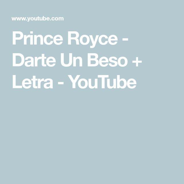 Prince Royce - Darte Un Beso + Letra - YouTube