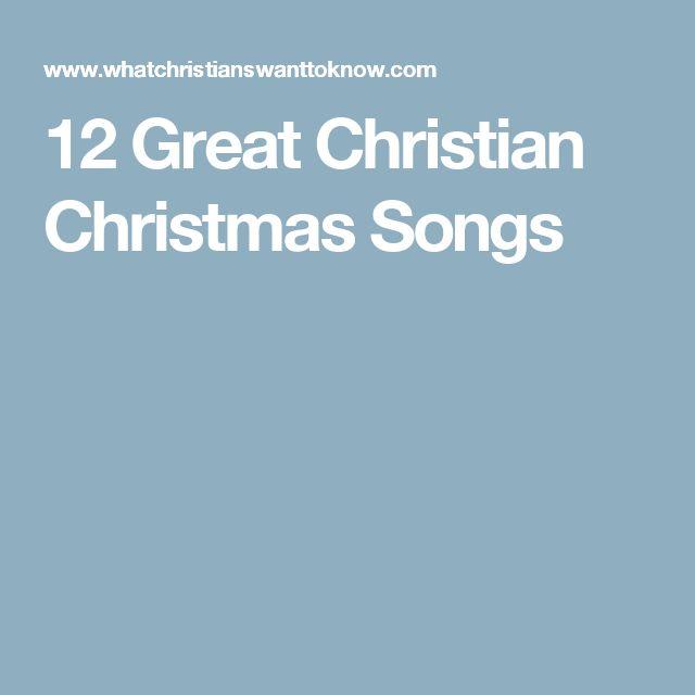 12 Great Christian Christmas Songs