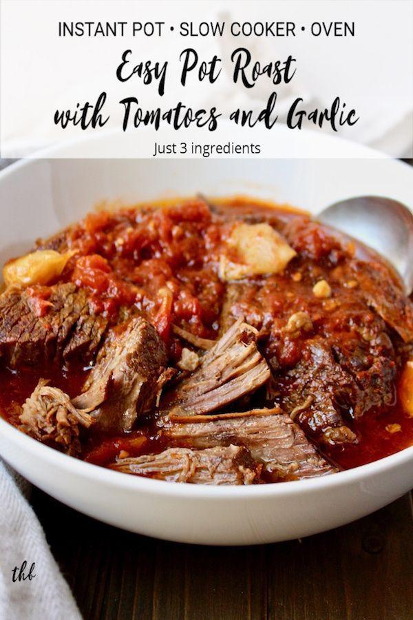 Easy Pot Roast With Tomatoes And Garlic Recipe Easy Pot Roast Pork And Beef Recipe Chuck Roast Crock Pot Recipes