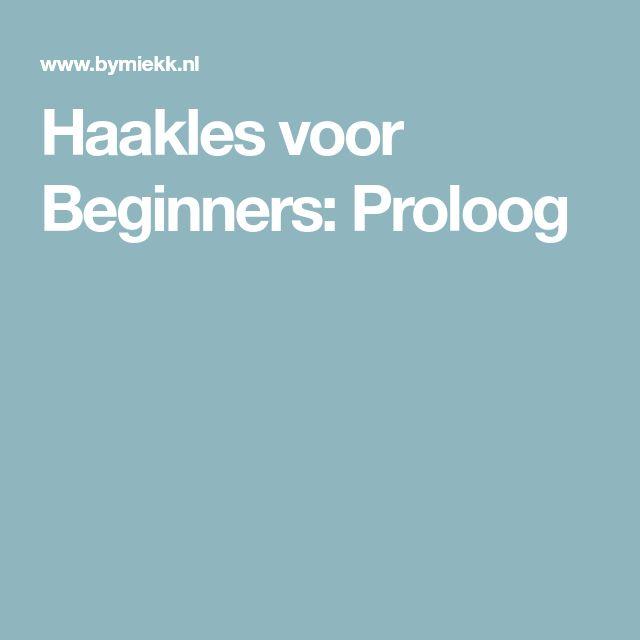 Haakles voor Beginners: Proloog