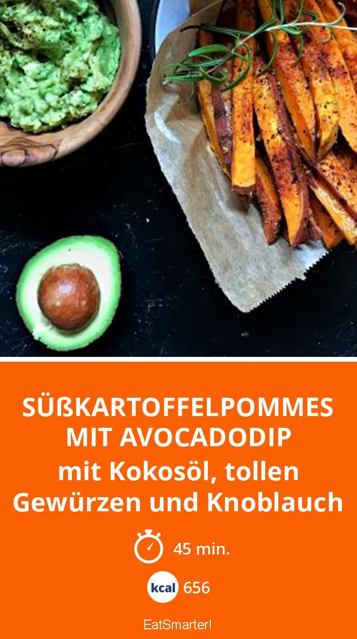 Süßkartoffelpommes mit Avocadodip - mit Kokosöl, tollen Gewürzen und Knoblauch - smarter - Kalorien: 656 Kcal - Zeit: 45 Min. | eatsmarter.de