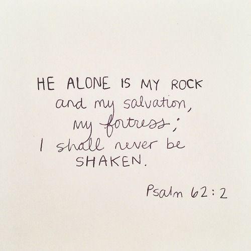 I will never be shaken.