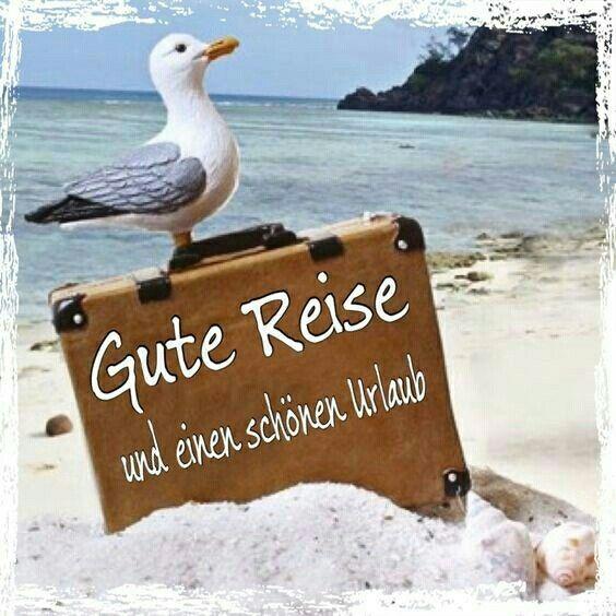 Großartig Schönen Urlaub, Gute Nacht, Guten Morgen, Gute Reise, Liebe Grüße, Schöne  Woche, Ferien, Sonne, Zitate
