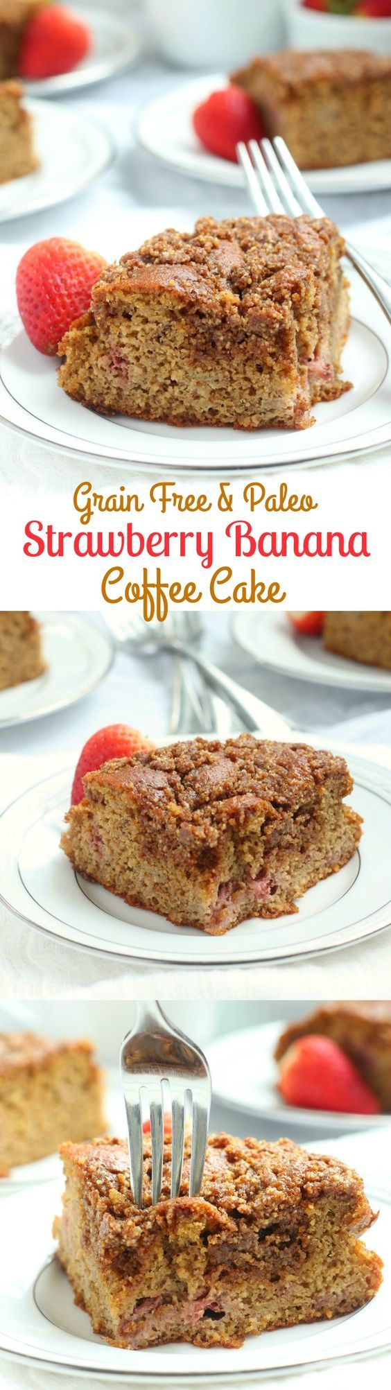 Strawberry Banana Coffee cake that's grain free, dairy free, Paleo with an incredible cinnamon crumb topping! Pin this clean eating breakfast recipe for later.