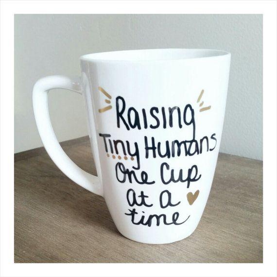 Coffee Mug  Raising Tiny Humans One Cup At A by OnLemonadeLane