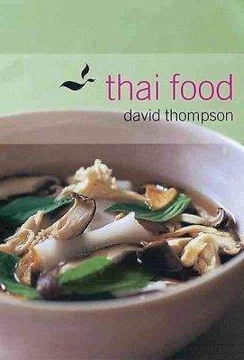 cookbooks: Thai Food By David Thompson Hardcover Book (English) -> BUY IT NOW ONLY: $34.12 on eBay!