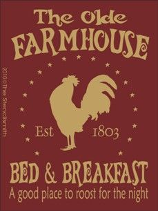 The Olde FarmHouse-The Olde FarmHouse stencils bed & breakfast - a good place to roost for night