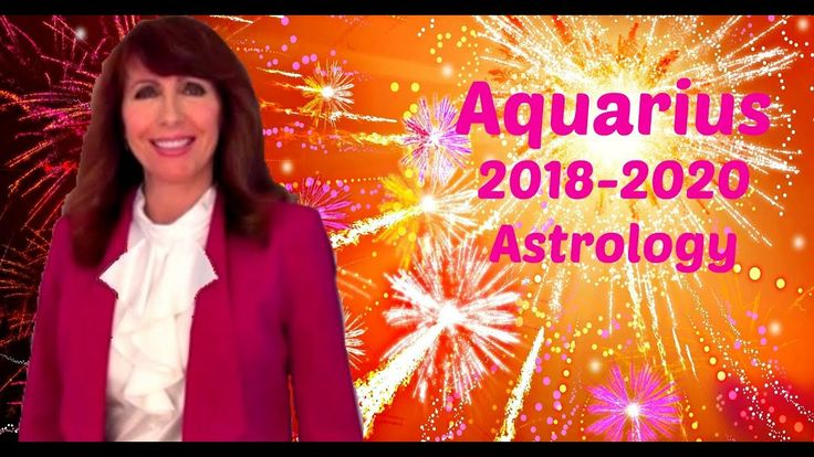 Aquarius Astrology 2018-2020 You Could Meet THE ONE