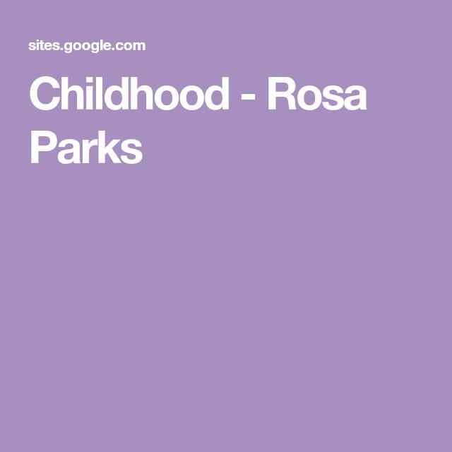 Childhood - Rosa Parks